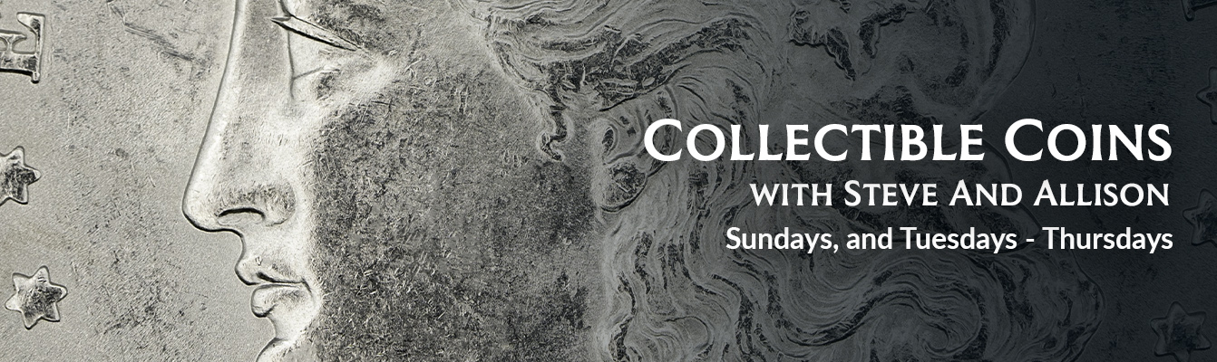 Collectible Coins with Steve and Don